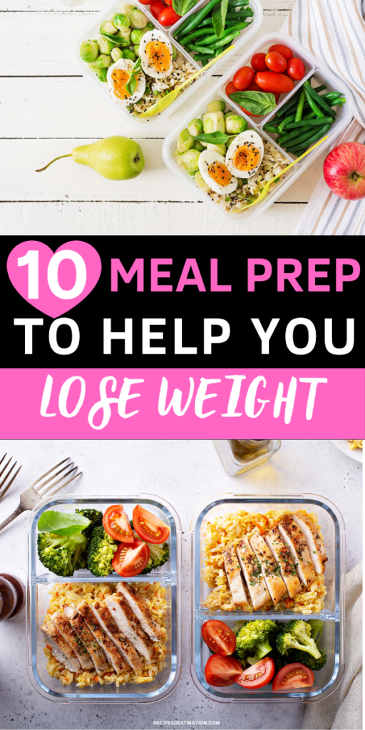 Meal prep that will hep to lose weight